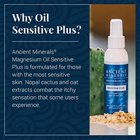 Ancient Minerals Magnesium Oil Sensitive Plus 4oz - #1 for better sleep, improved skin, increased energy levels, healthy joints, provides inflammation and stress relief, and aides in muscle recovery and detox support.