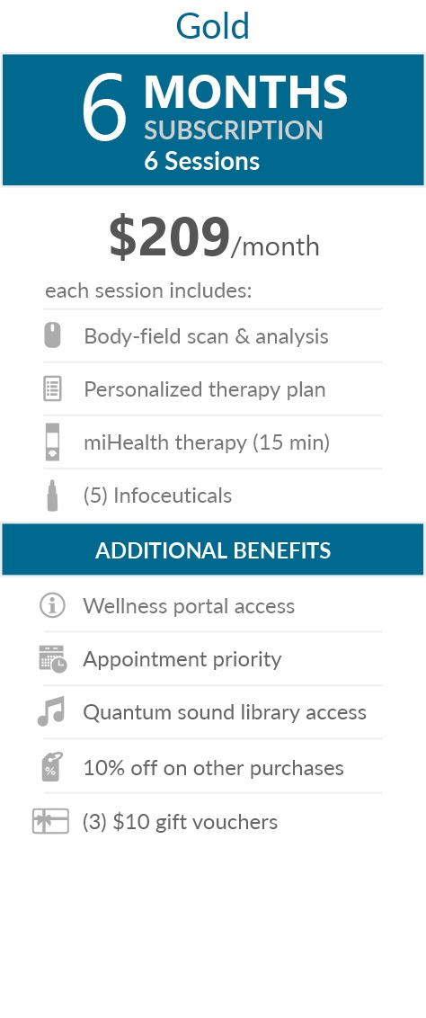 Juneva Health Total Wellness Plan - Gold (WA Clinic) - a six (6) months subscription that provides members with six (6) individual bioenergetic therapy sessions in our clinic and access to other membership benefits. Each session includes a body-field scan & analysis, a personalized therapy plan, a miHealth therapy (15 min) and five (5) bioenergetic remedies (NES Infoceuticals) for use at home.