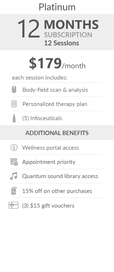 Juneva Health Total Wellness Plan - Platinum (Telehealth) - a twelve (12) months subscription that provides members with twelve (12) individual bioenergetic therapy sessions via Telehealth (remote) and access to other membership benefits. Each session includes a body field scan & analysis, a personalized therapy plan, and five (5) bioenergetic remedies (NES Infoceuticals) for use at home.