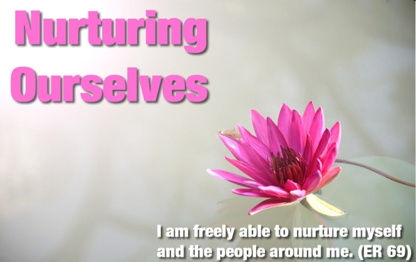 Nurturing ourselves - using a bioenergetic approach.