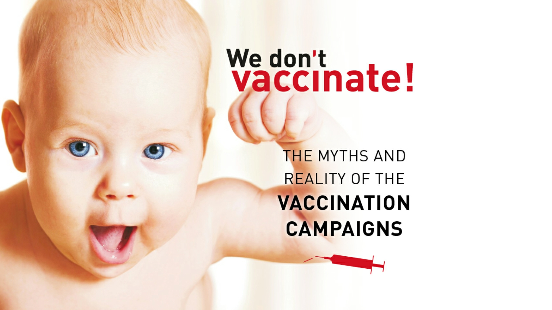 We don't vaccinate! movie.